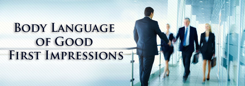 Body Language of Good First Impressions