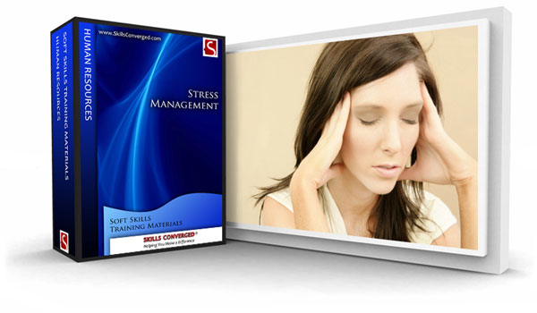 Skills Converged - Stress Management Training Materials Course