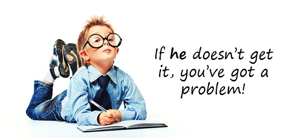 Problem Solving Exercise: Look at the Problem from a Kid's Point of View