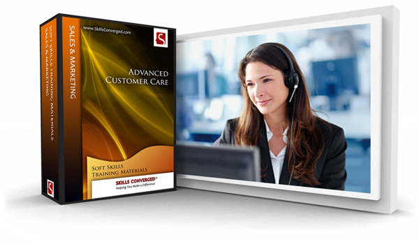 Skills Converged > Advanced Customer Care Training Course Material