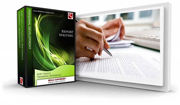 Skills Converged - Report Writing Training Materials Course
