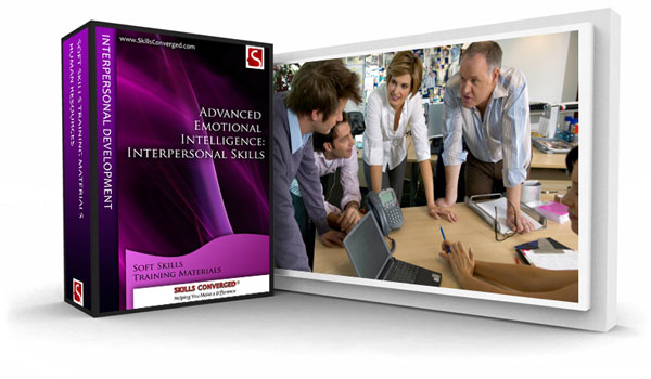Skills Converged -  Advanced Emotional Intelligence (EI) - Interpersonal Skills Training Course Material