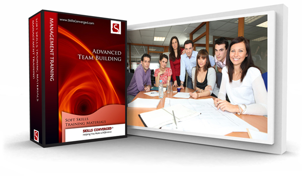 Skills Converged > Advanced Team Building Training Course Material