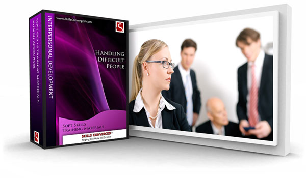 Skills Converged - Handling Difficult People Training Materials Course